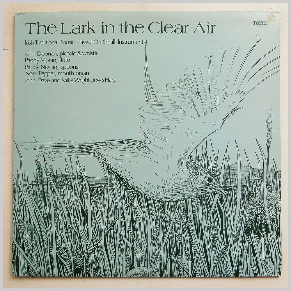 John Doonan, Paddy Moran, Paddy Neylan, Noel Pepper - The Lark In The Clear Air (12TS230)