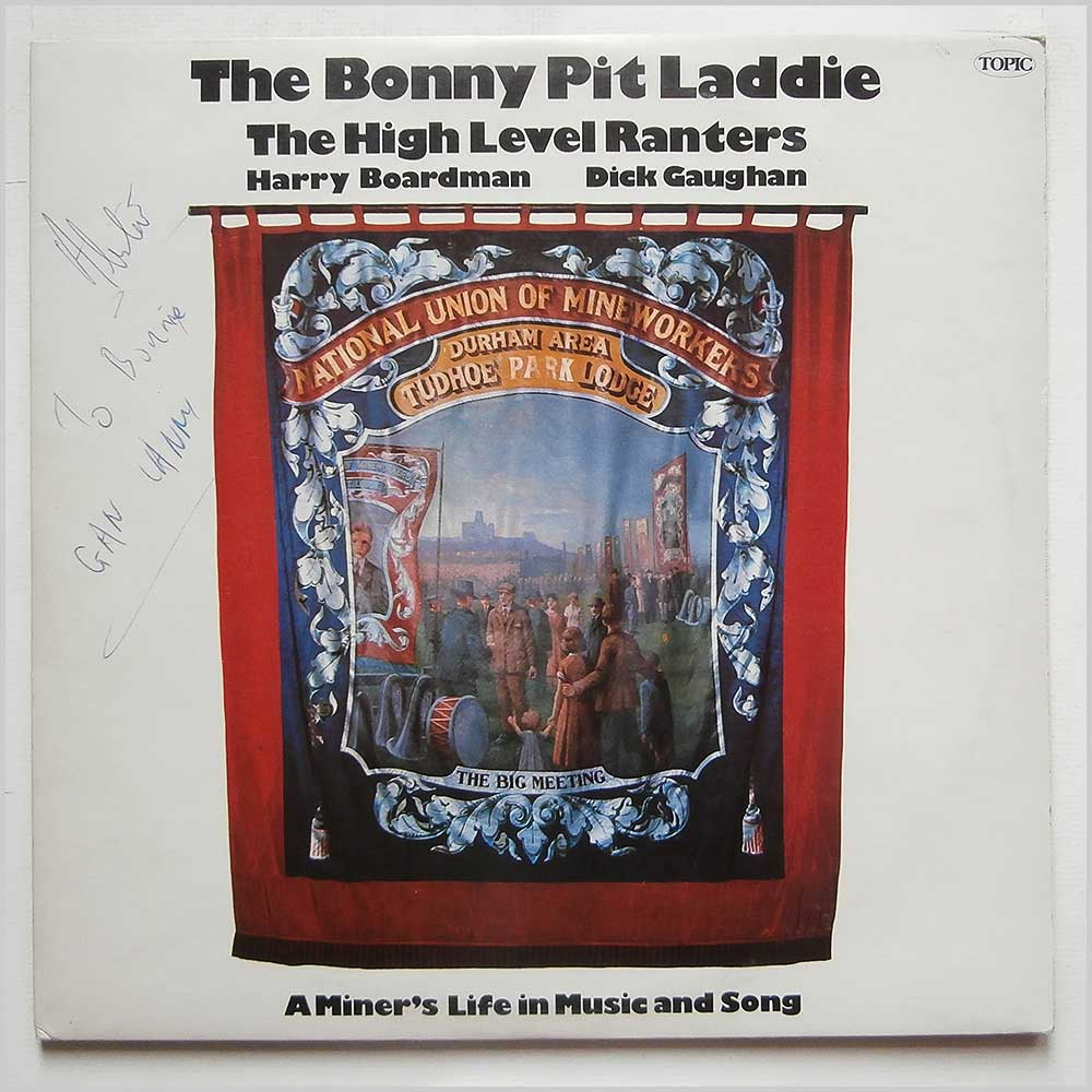 The High Level Ranters - The Bonny Pit Laddie: A Miner's Life in Music and Song (2-12TS271/2)