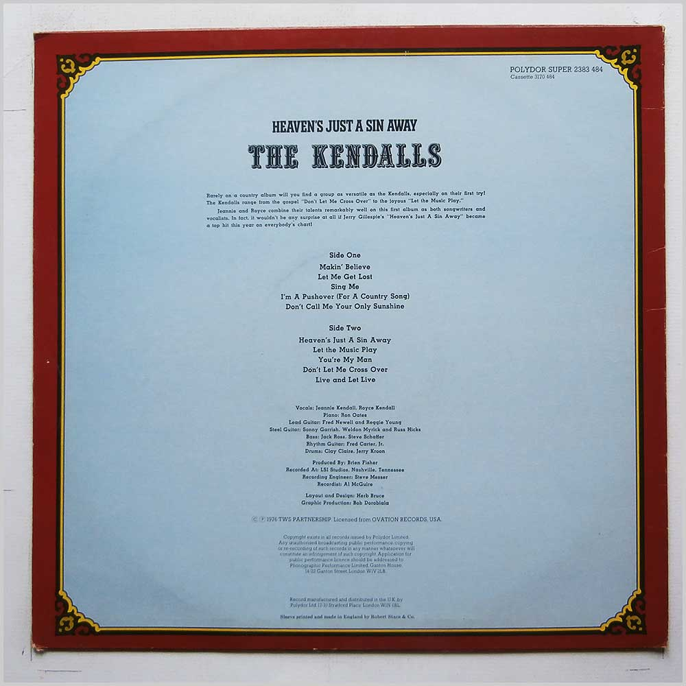 The Kendalls - Heaven's Just A Sin Away (2383 484)
