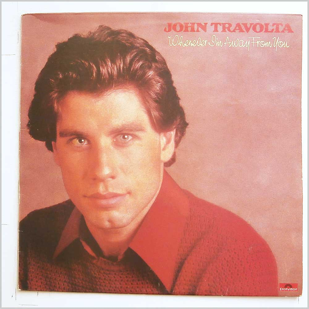 John Travolta - Whenever I'm Away From You (2383 499)