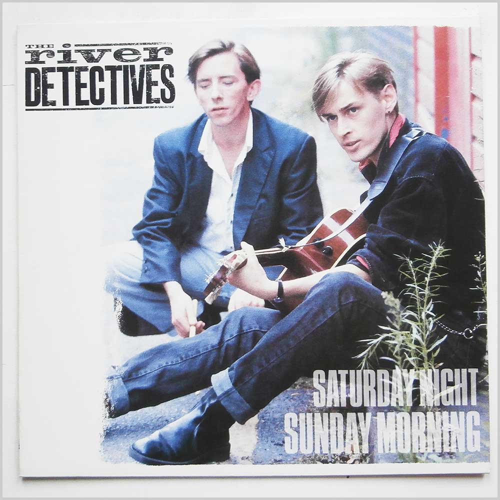 The River Detectives - Saturday Night Sunday Morning (246-168-1)