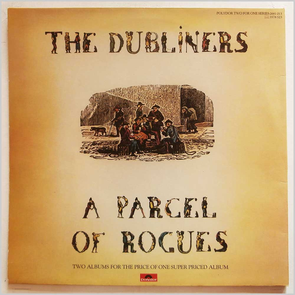 The Dubliners - Dubliners Now, A Parcel Of Rogues (2681 013)