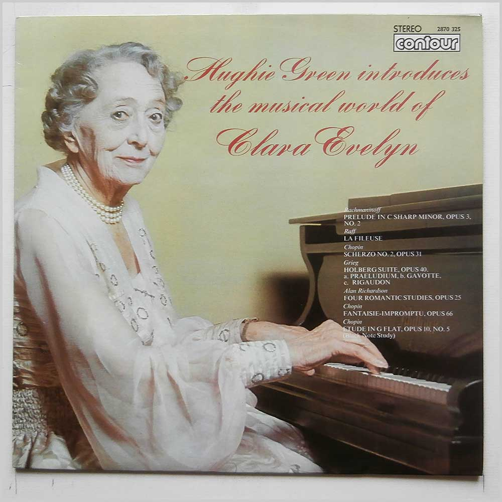 Clara Evelyn - Hughie Green Introduces The Musical World Of Clara Evelyn (2870 325)