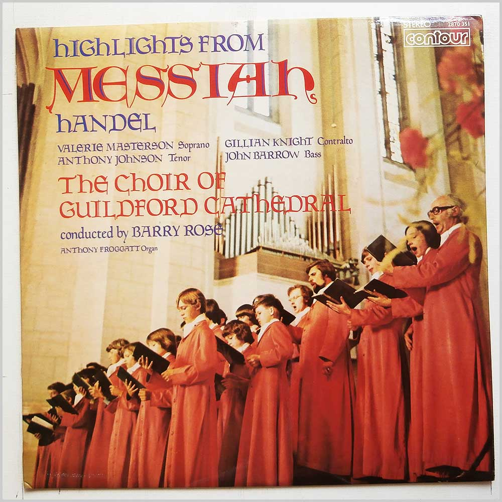 Barry Ross, The Choir Of Guldford Catherdral - Handel: Highlights From Messiah (2870 351)