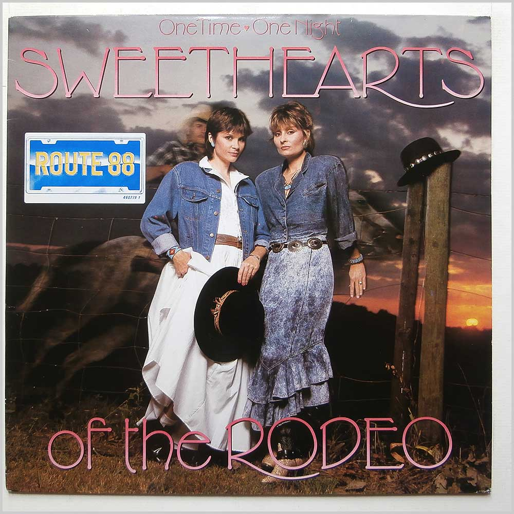 Sweethearts Of The Rodeo - One Time, One Night (460779 1)