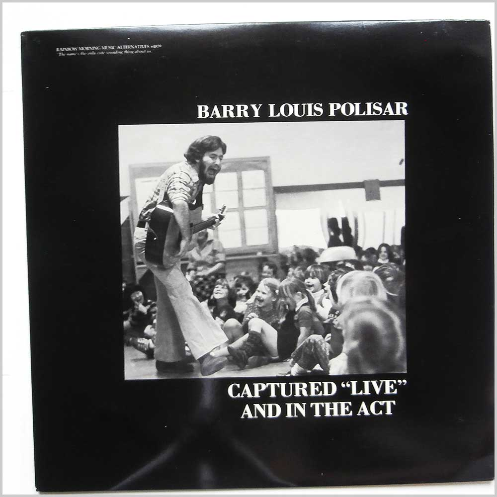 Barry Louis Polisar - Captured Live and in the Act (4879)