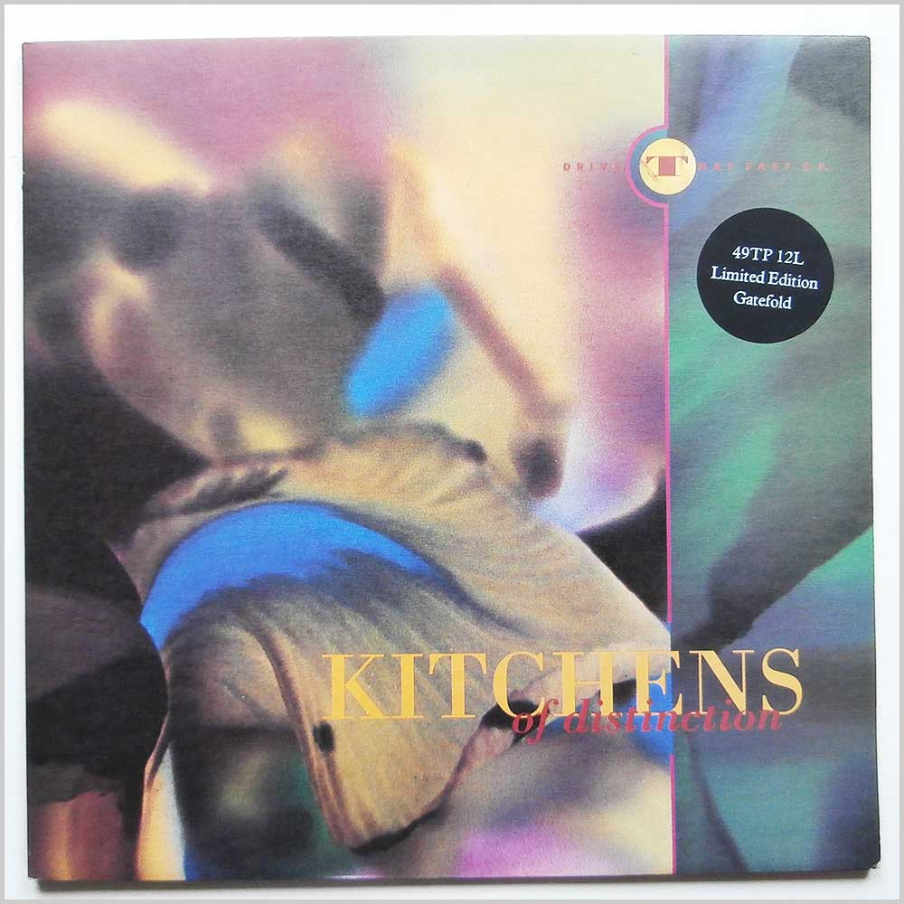 Kitchens Of Distinction - Drive That Fast (49 TP 12L)
