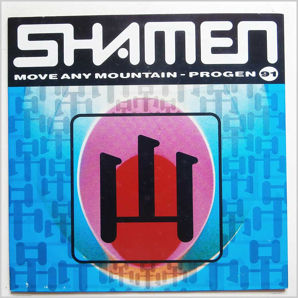 The Shamen - Move Any Mountain (Progen 91) (52TP12)