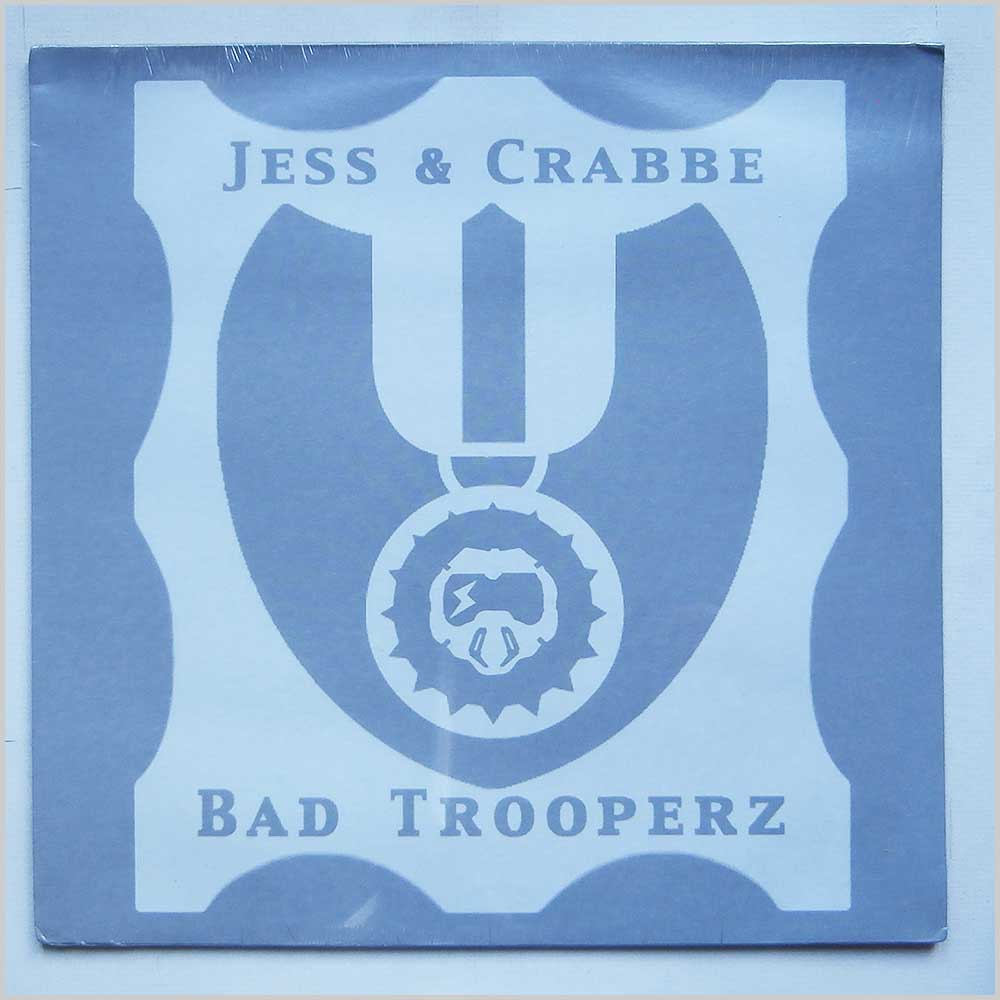 Jess and Crabbe - Bad Trooperz (5 46359 6)
