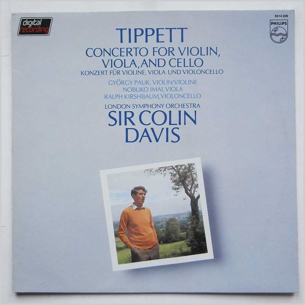 Sir Colin Davis - Tippit: Concerto For Violin, Viola And Cello (6514 209)