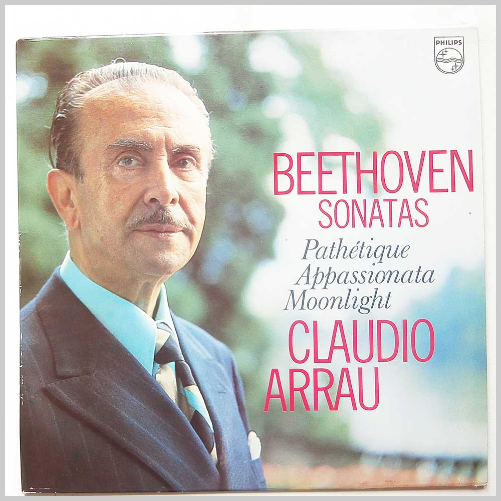 Claudio Arrau - Beethoven: Sonatas (Pathetique, Appassionata, Moonlight) (6599 308)