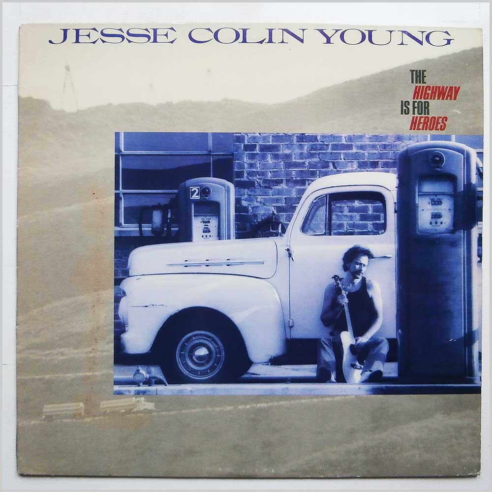 Jesse Colin Young - The Highway Is For Heroes (661 115-1)