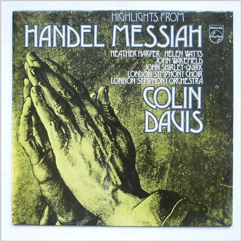 Colin Davis - Handel Highlights From Messiah (6833 050)