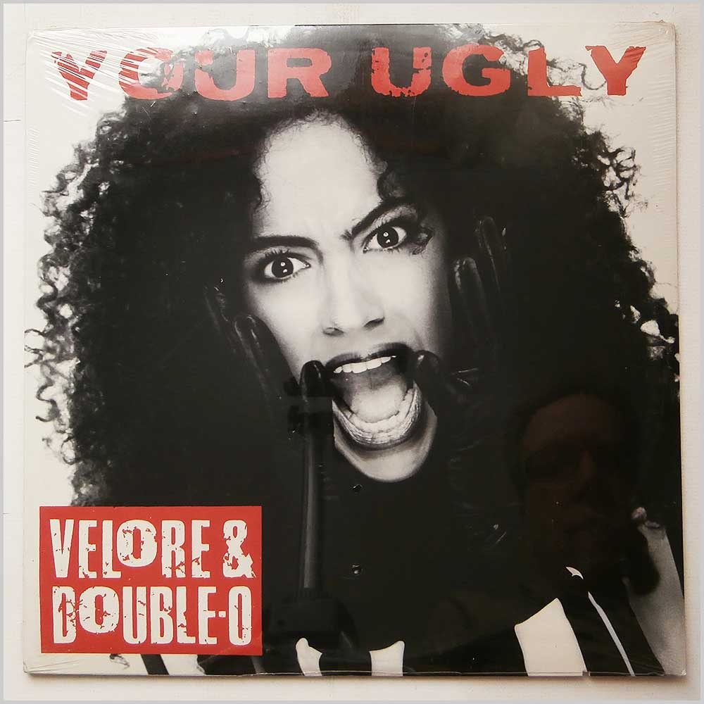 Velore and Double-O - Your Ugly (796 759-0)