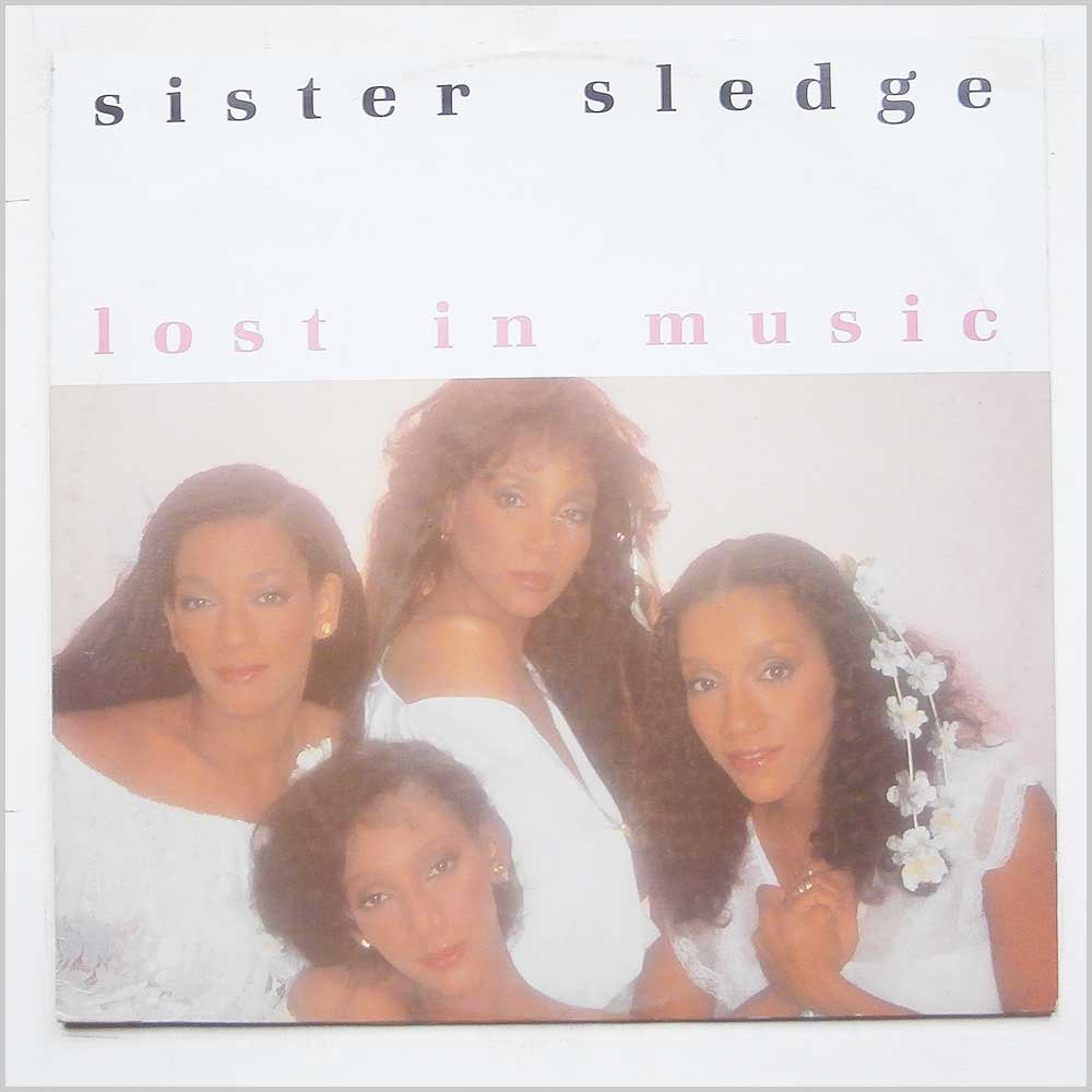 Sister Sledge - Lost In Music (796 926-0)