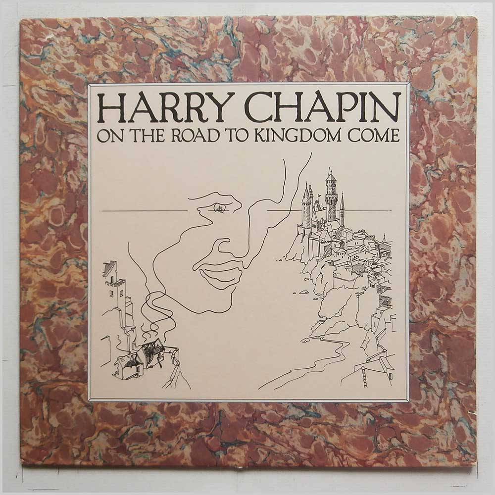 Harry Chapin - On The Road To Kingdom Come (7E-1082)