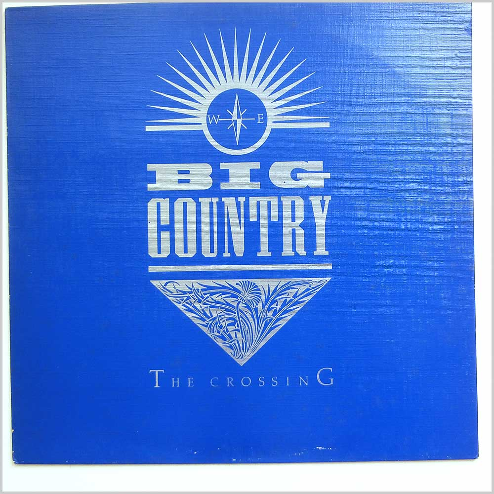 Big Country - The Crossing (812 870-1)