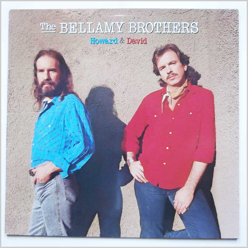 The Bellamy Brothers - Howard and David (826 038-1)