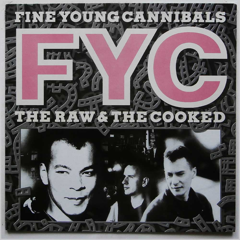 Fine Young Cannibals - The Raw And The Cooked (828 069 1)