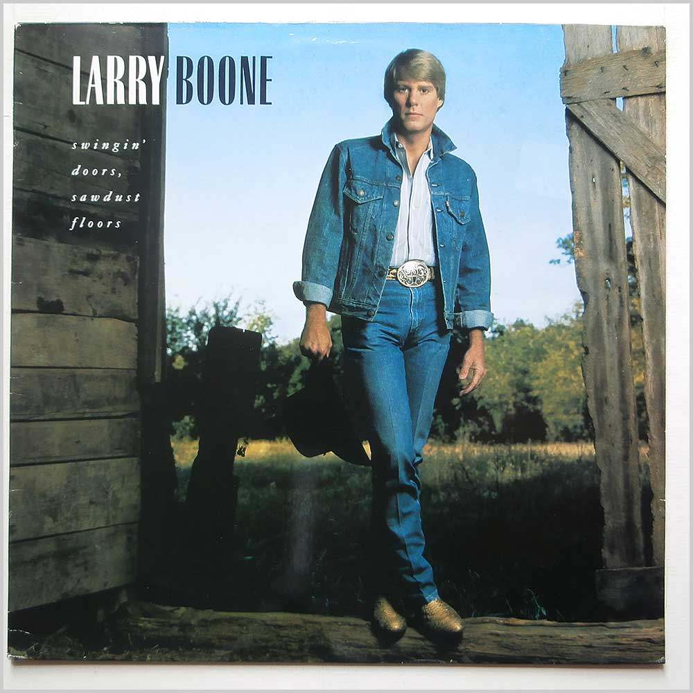 Larry Boone - Swingin' Doors Sawdust Floors (836 710-1)