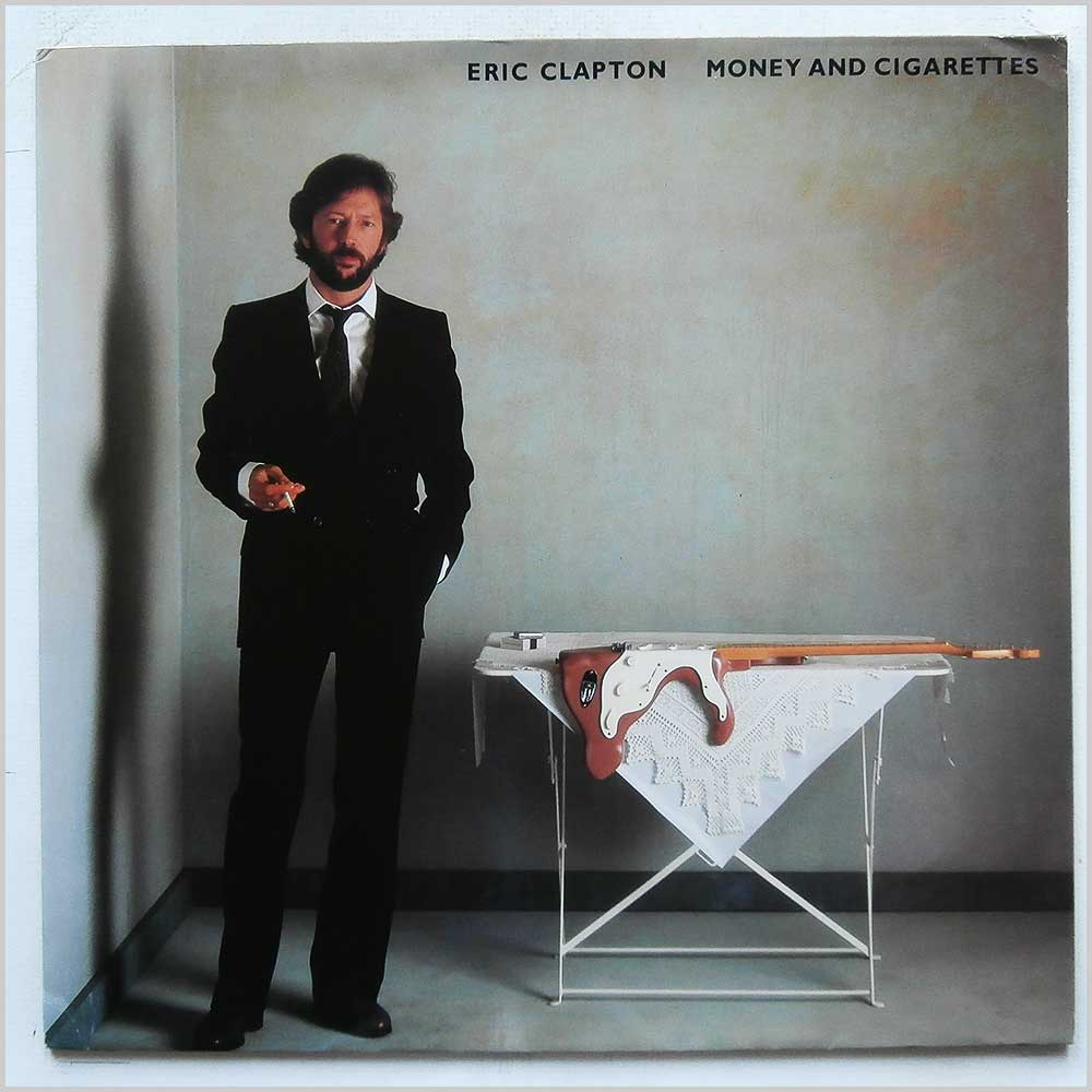 Eric Clapton - Money And Cigarettes (92 3773-1)