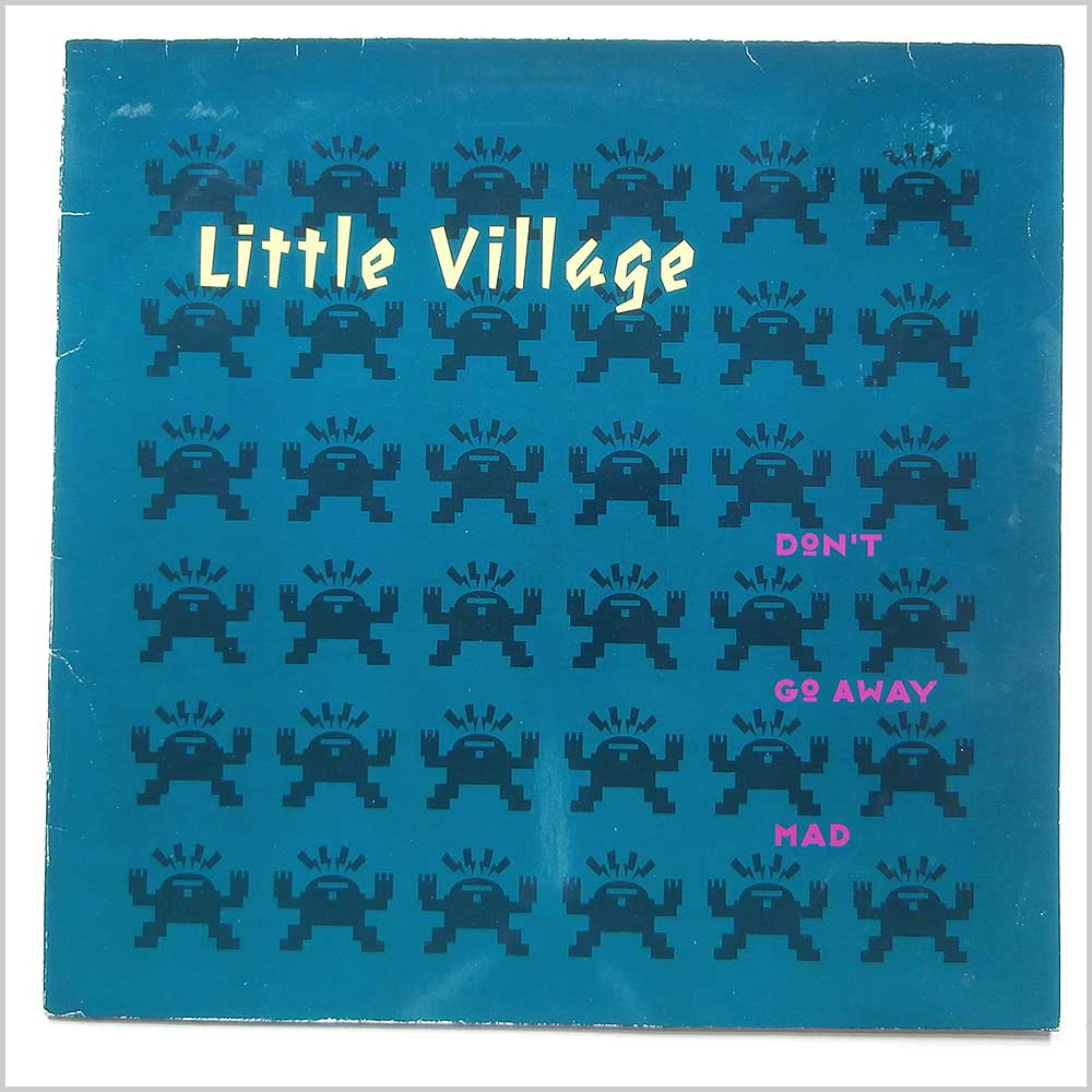 Little Village - Don't Go Away Mad (9362-40570-1)