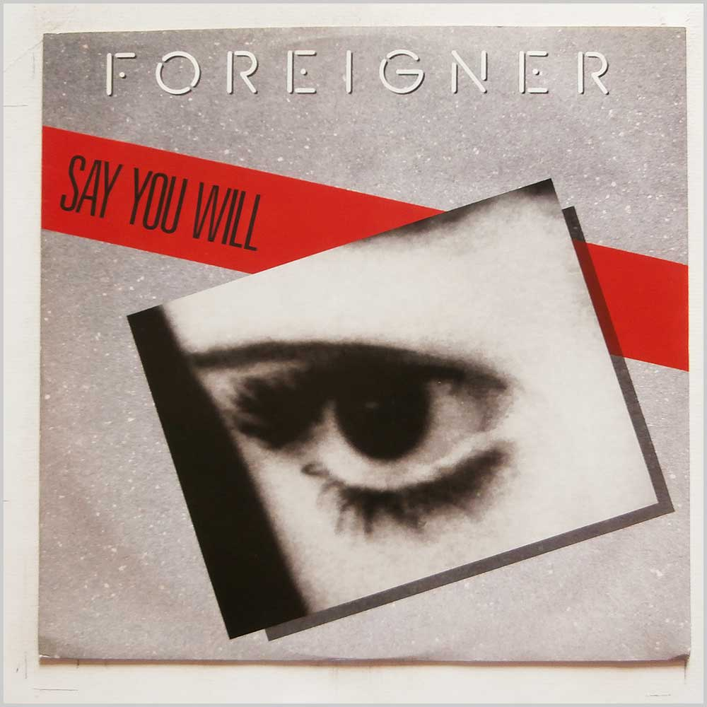 Foreigner - Say You Will (A9169T)