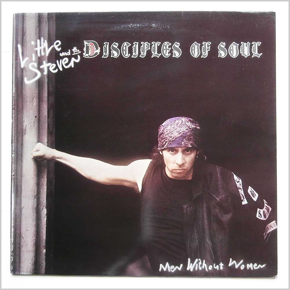 Little Steven And The Disciples Of Soul - Men Without Women (AML 3027)