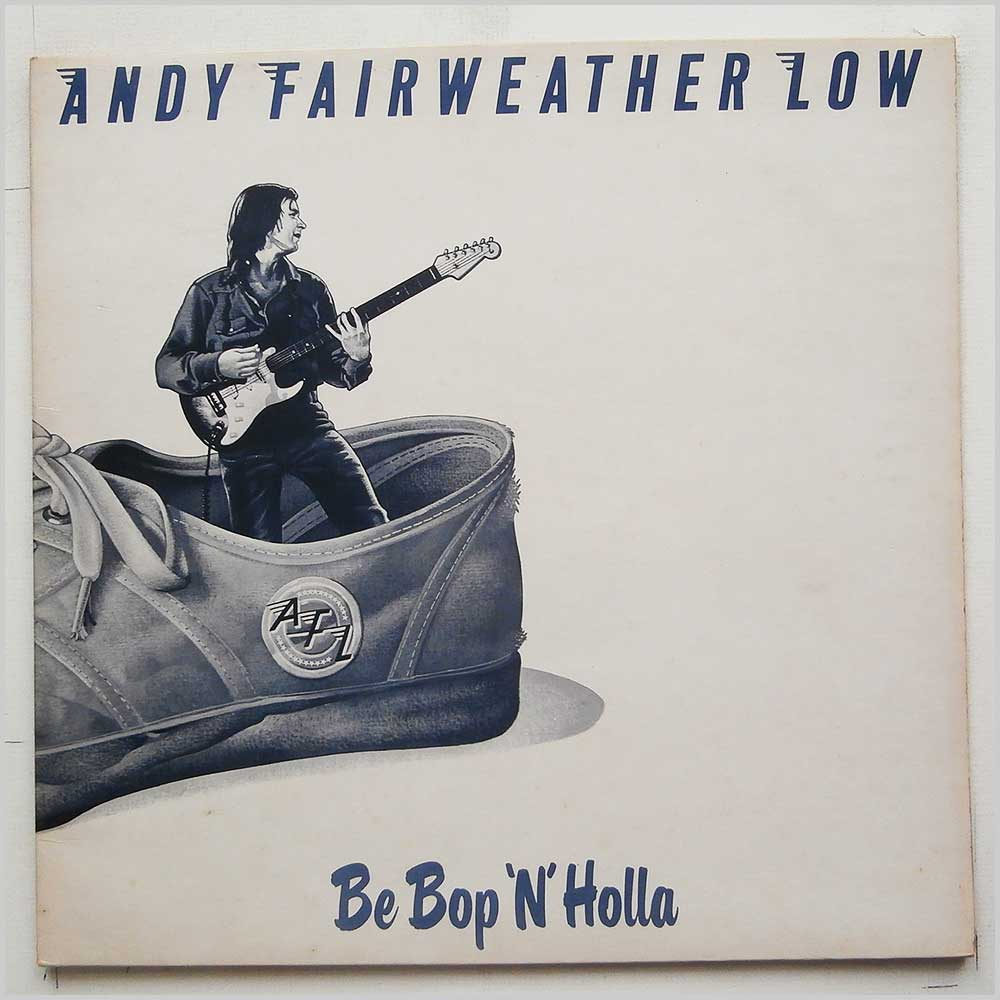 Andy Fairweather Low - Be Bop 'N' Holla (AMLH 64602)