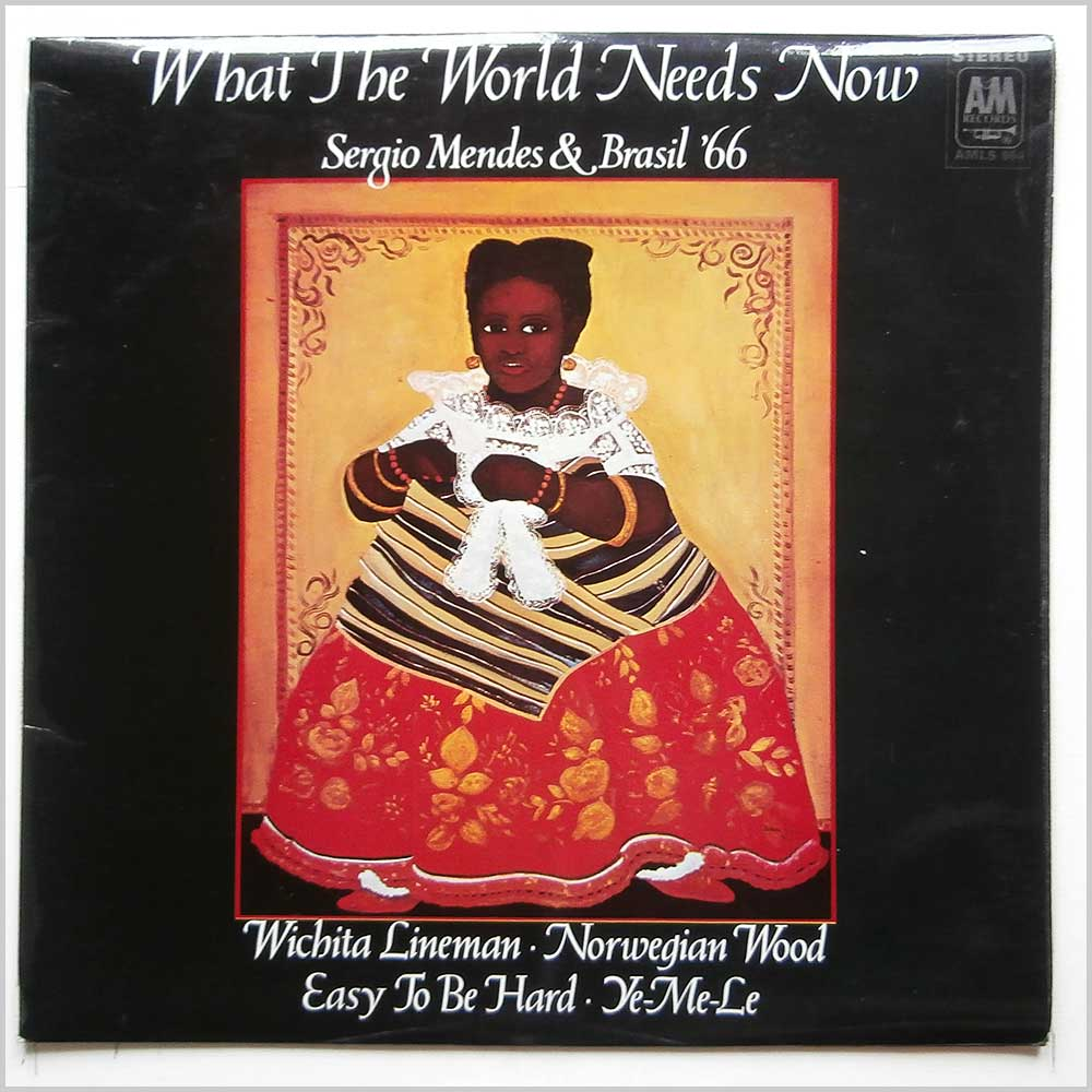 Sergio Mendes and Brazil '66 - What The World Needs Now (AMLS 964)