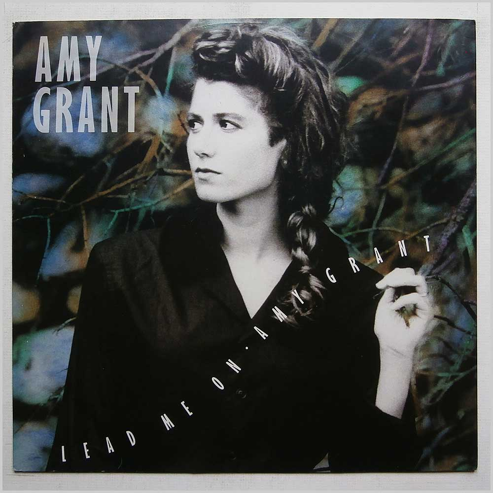 Amy Grant - Lead Me On (AMY 453)