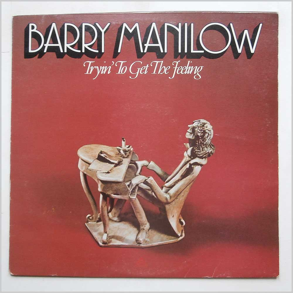 Barry Manilow - Tryin To Get The Feeling (ARTY 123)