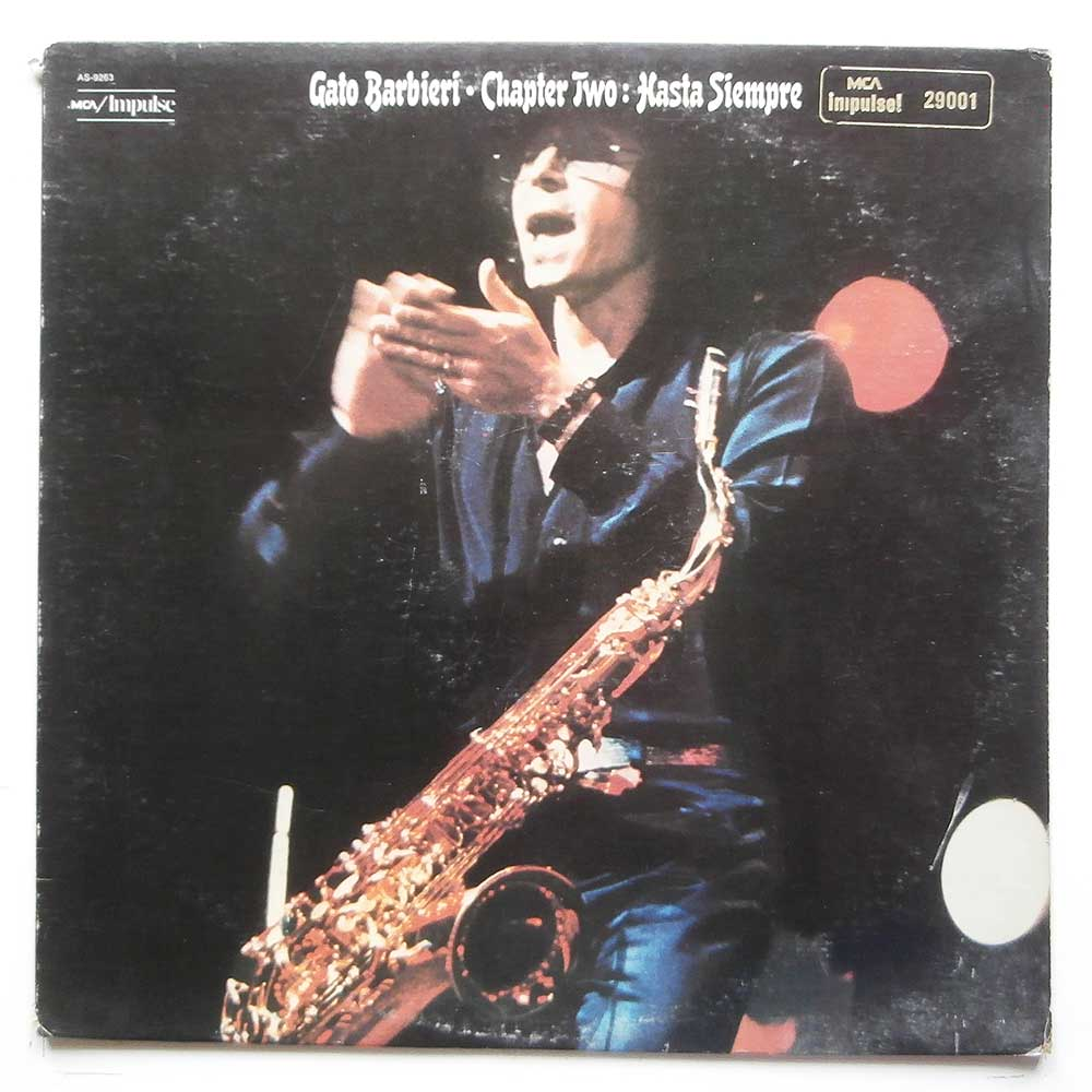 Gato Barbieri - Chapter Two: Hasta Siempre (AS-9263)