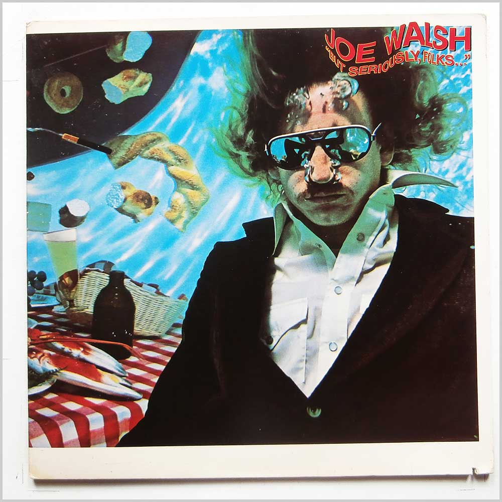 Joe Walsh - But Seriously, Folks (Asylum 6E-141)