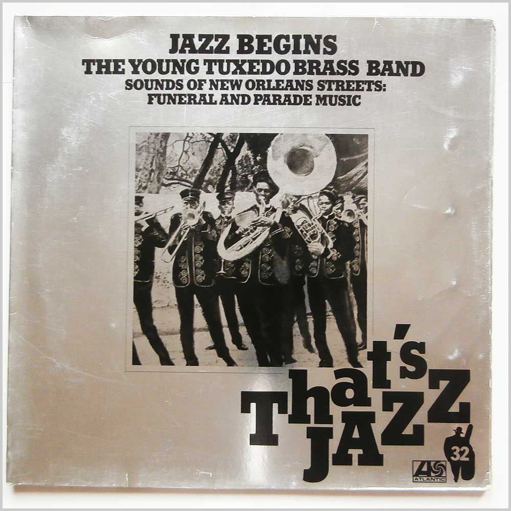 The Young Tuxedo Brass Band - That's Jazz: Sounds Of New Orleans Streets Funeral And Parade Music (ATL 50 404)