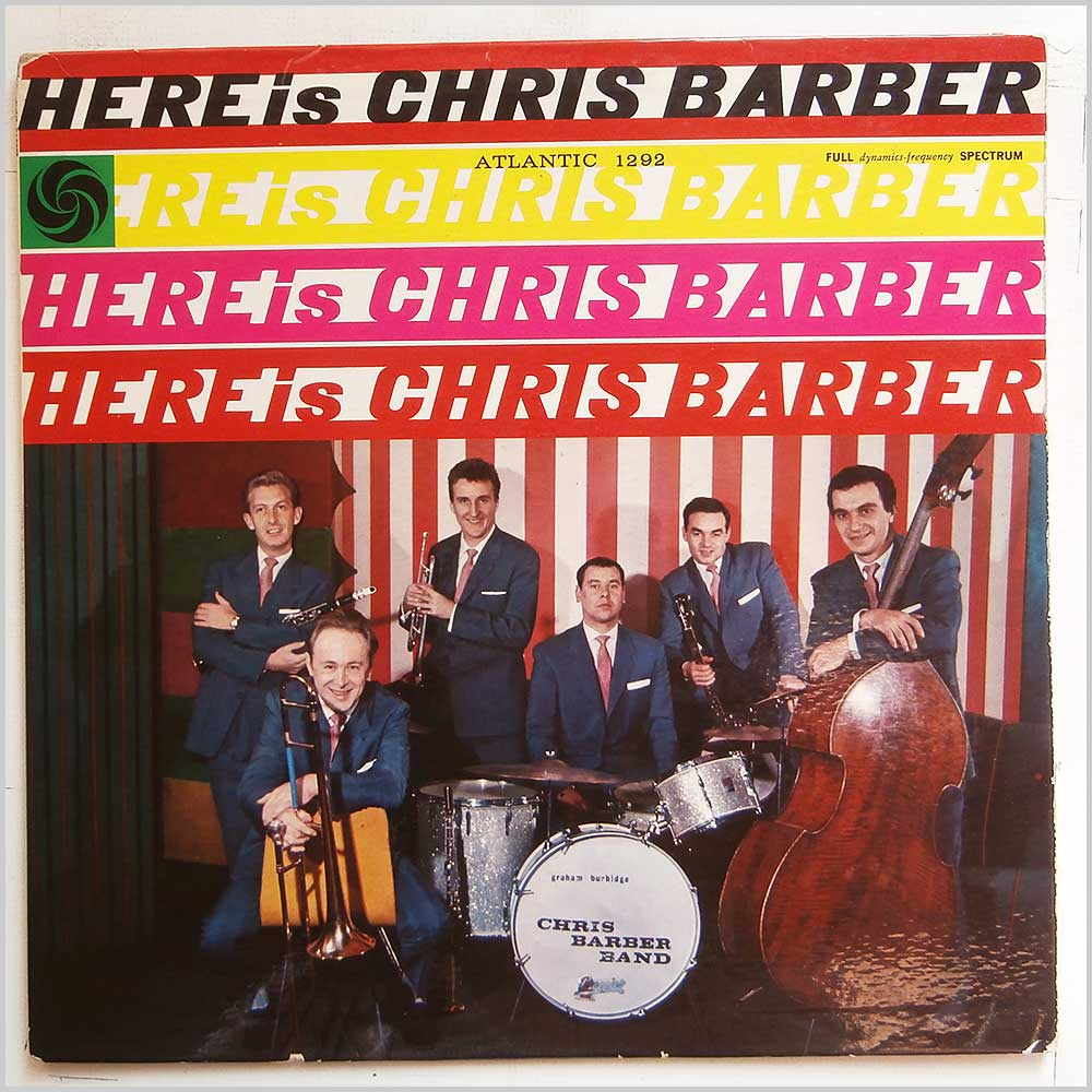 Chris Barber - Here's Chris Barber (ATLANTIC 1292)