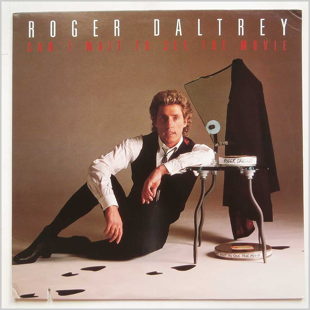 Roger Daltrey - Can't Wait To See The Movie (ATLANTIC 7 81759-1)