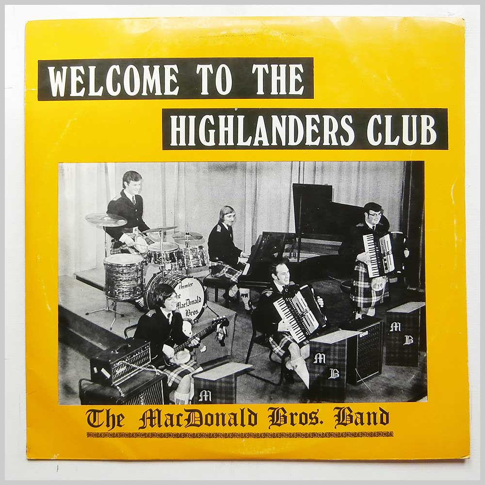 The MacDonald Bros Band - Welcome To The Highlanders Club (BSLP 80)