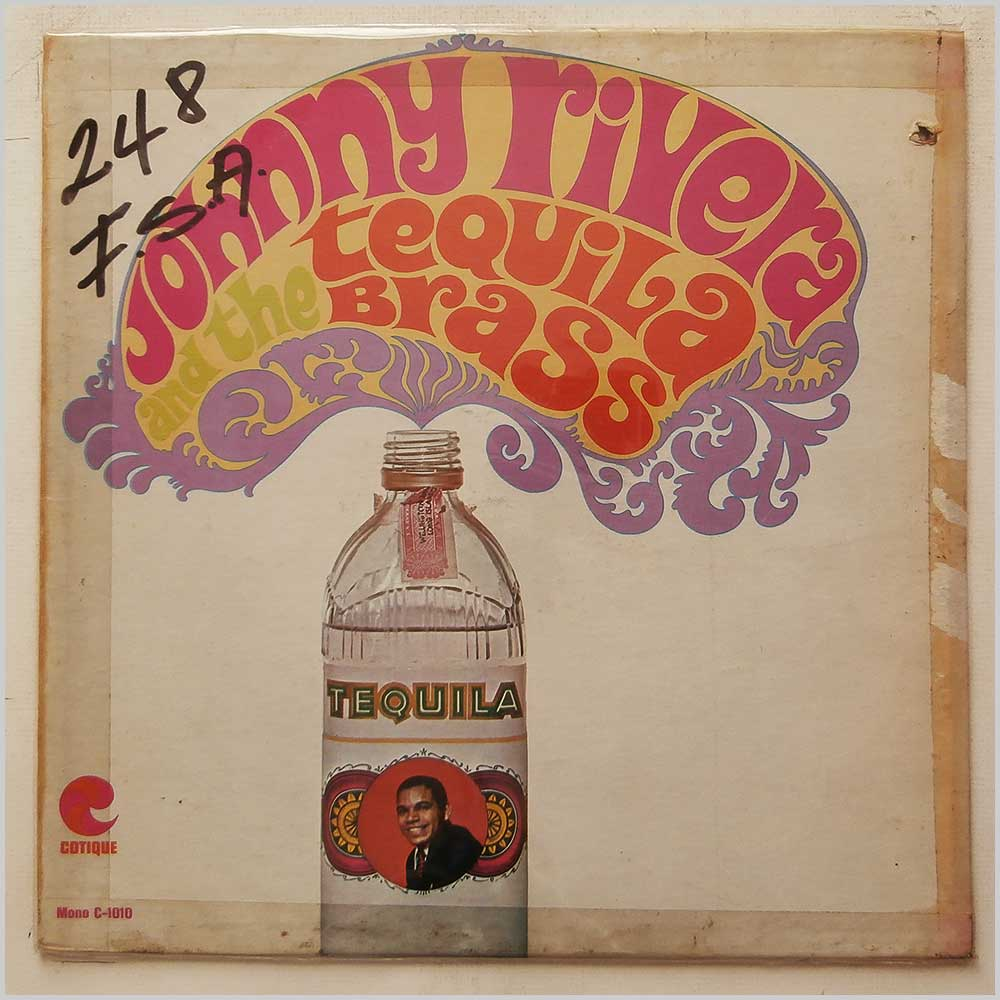 Johnny Rivera And The Tequila Brass - Johnny Rivera And The Tequila Brass (C-1010)