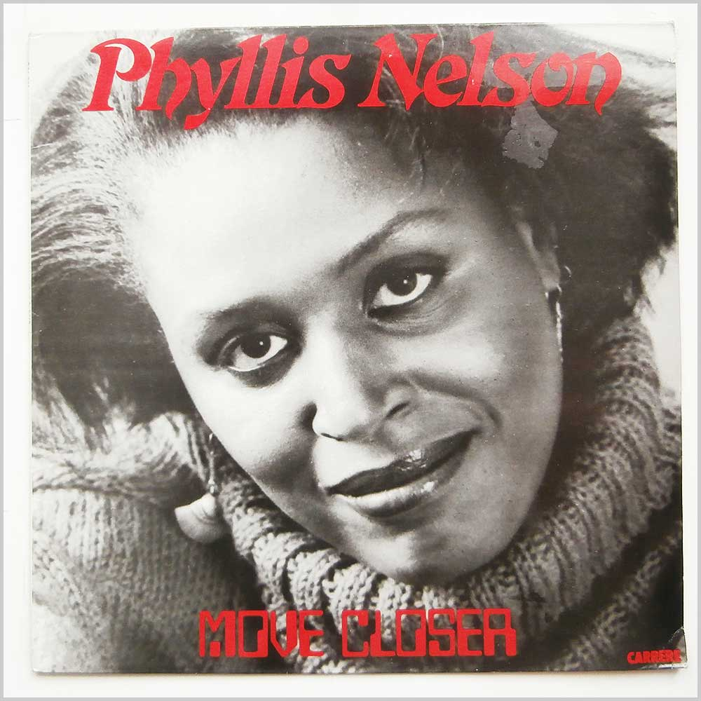 Phyllis Nelson - Move Closer (CAL 203)