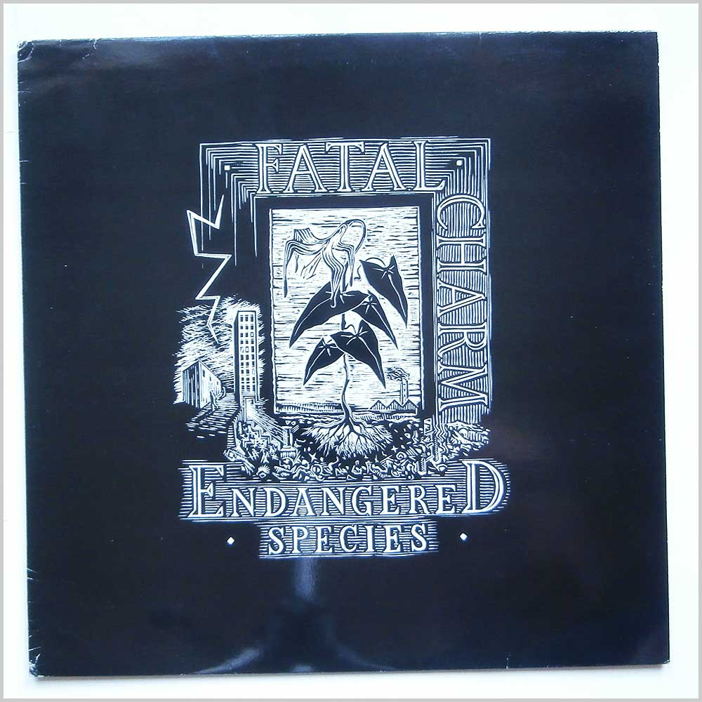 Fatal Charm - Endangered Species (CAL 218)