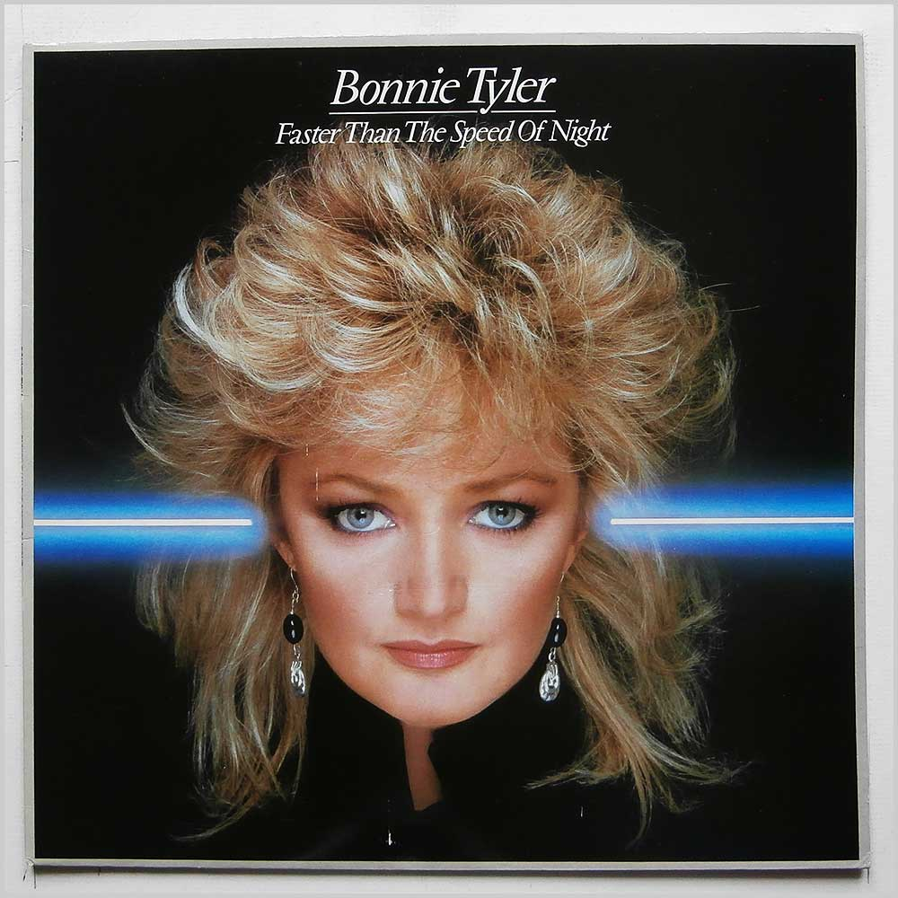 Bonnie Tyler - Faster Than The Speed Of Night (CBS 25304)
