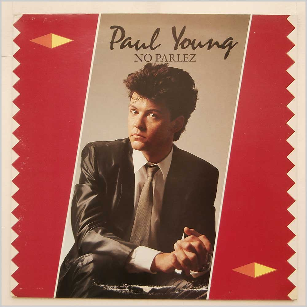 Paul Young - No Parlez (CBS 25521)