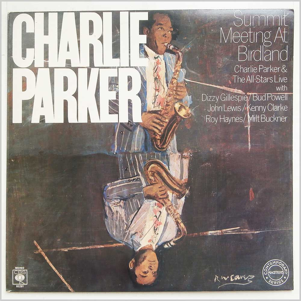 Charlie Parker And The All Stars - Summit Meeting At Birdland (CBS 82291)