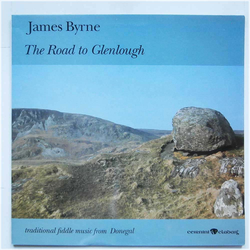 James Byrne - The Road To Glenlough (CC52)