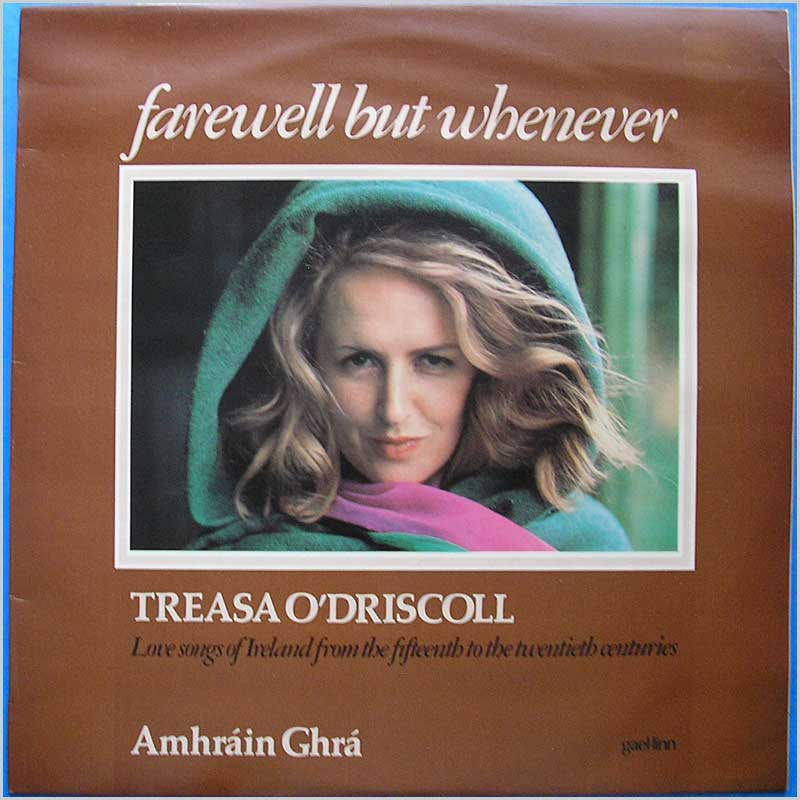 Treasa O'Driscoll - Farewell But Whenever (CEF 088)