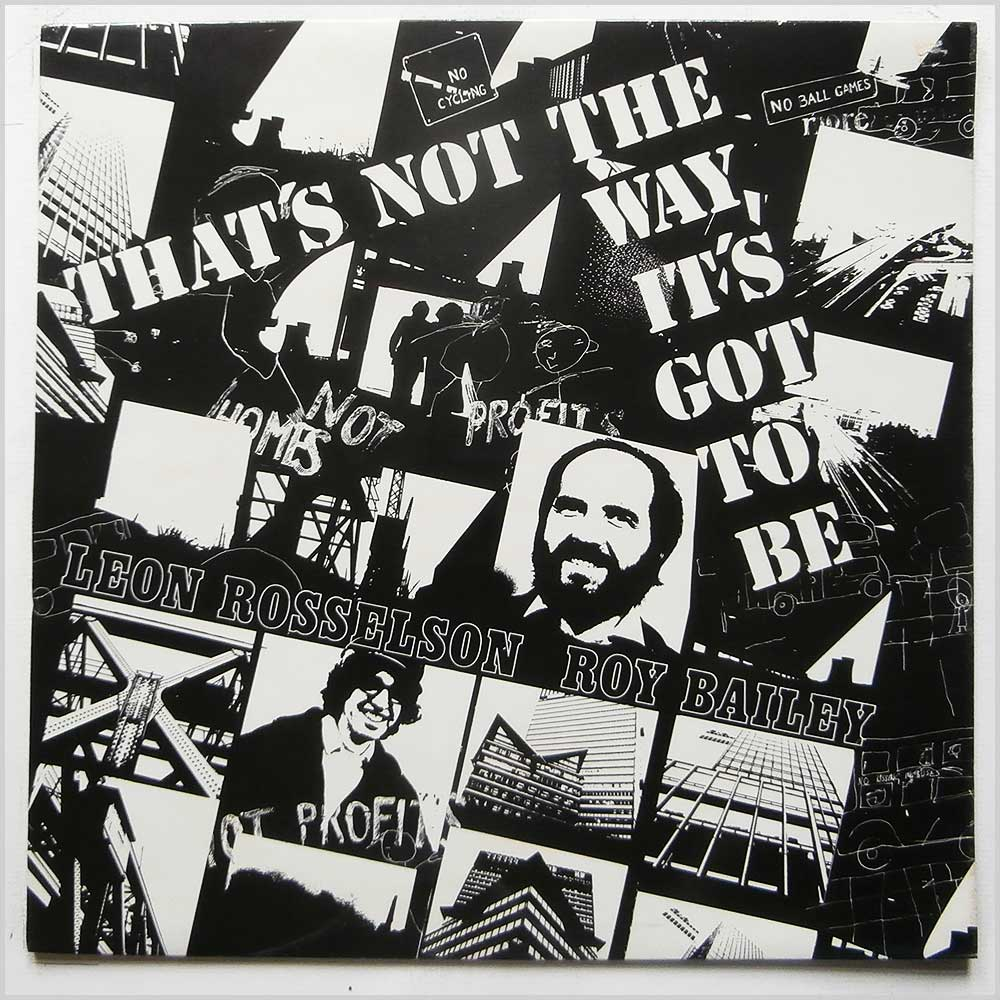 Roy Bailey and Leon Rosselson - That's Not The Way It's Got To Be (CF 251)