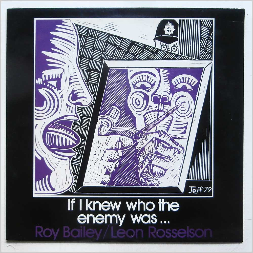 Roy Bailey, Leon Rosselson - If I Knew Who The Enemy Was (CF 284)
