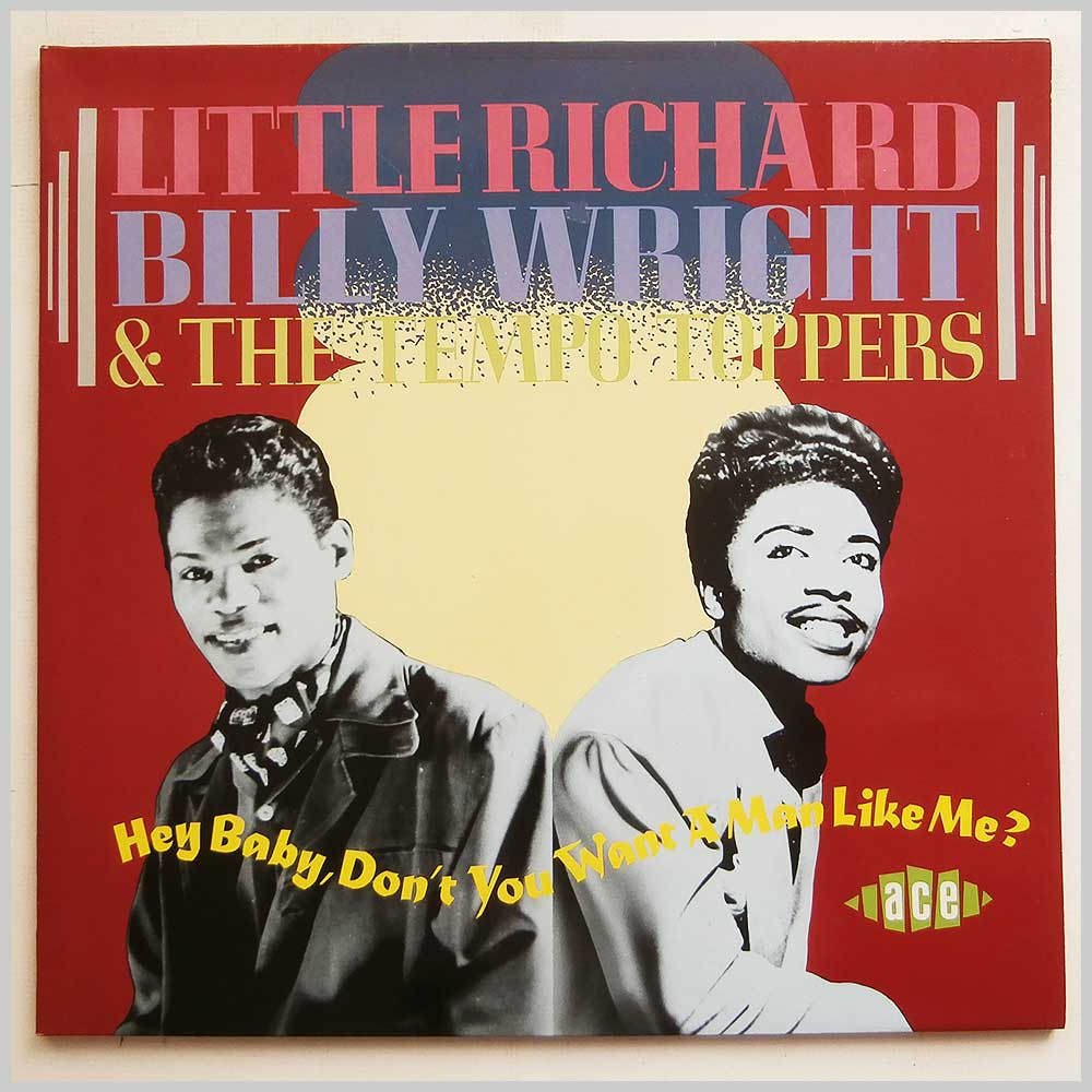 Little Richard and Billy Wright - Hey Baby, Don't You Want A Man Like Me ? (CHA 193)