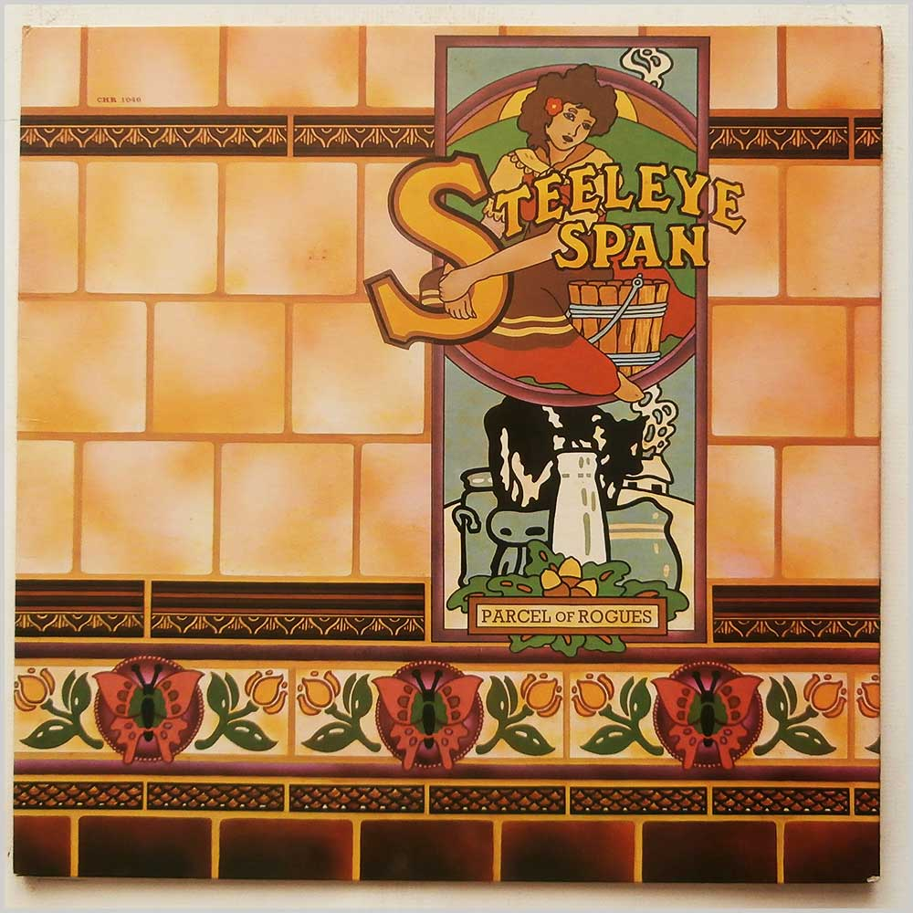Steeleye Span - Parcel Of Rogues (CHR 1046)